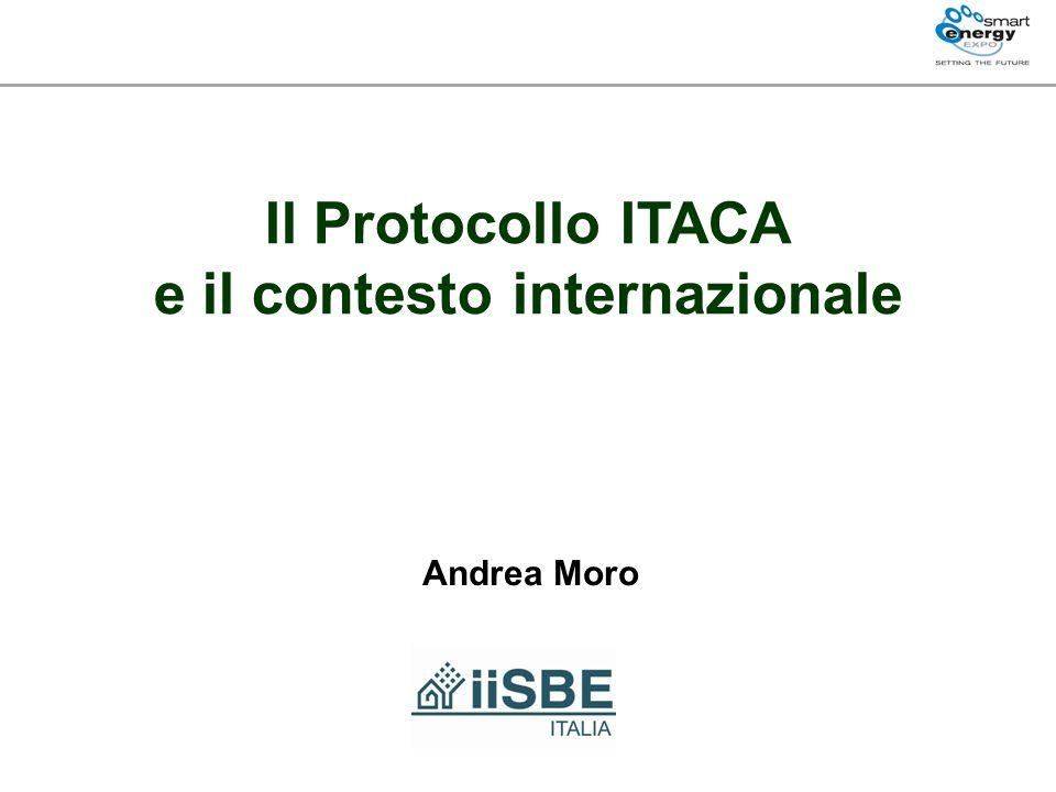 Il Protocollo ITACA e il contesto internazionale Andrea Moro