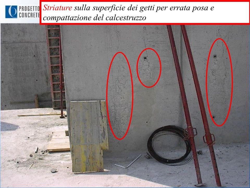Striature sulla superficie dei getti per errata posa e compattazione del calcestruzzo