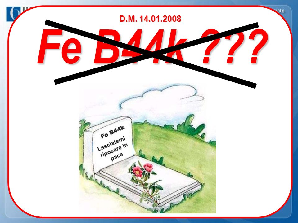 Fe B44k ??? D.M. 14.01.2008