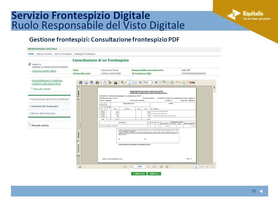 Fare clic per modificare lo stile del sottotitolo dello schema Per un Paese più giusto. 73 Gestione frontespizi: Consultazione frontespizio PDF Serviz