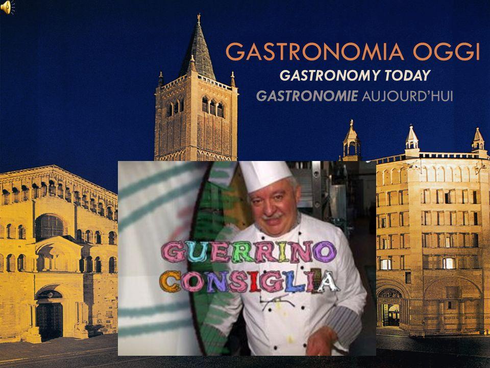 GASTRONOMIA OGGI GASTRONOMY TODAY GASTRONOMIE AUJOURDHUI