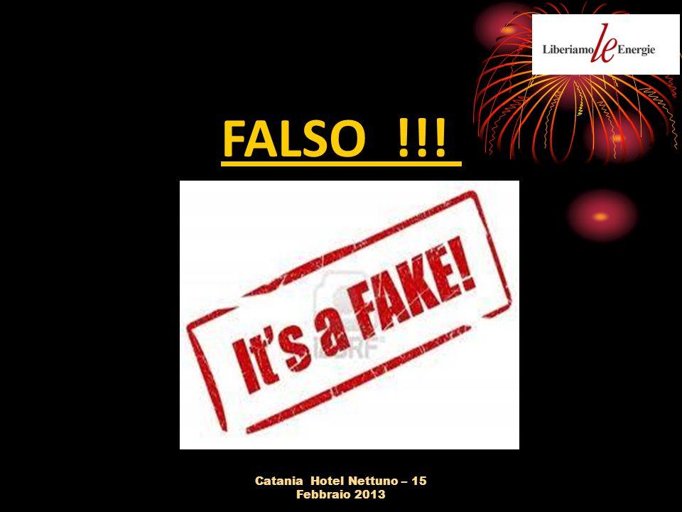Catania Hotel Nettuno – 15 Febbraio 2013 FALSO !!!