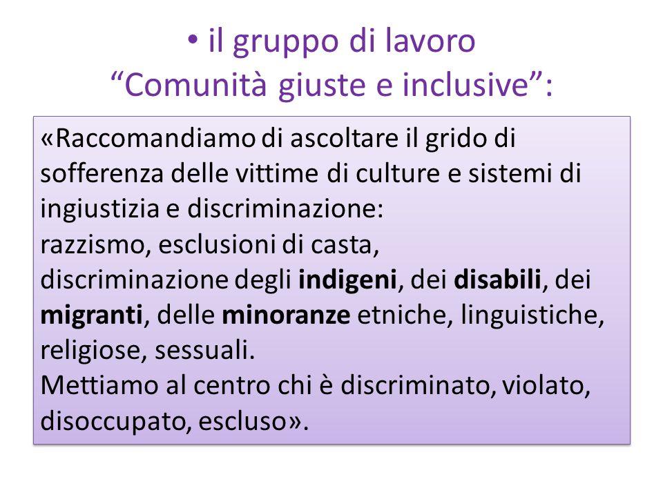 il gruppo di lavoro Comunità giuste e inclusive: «Raccomandiamo di ascoltare il grido di sofferenza delle vittime di culture e sistemi di ingiustizia
