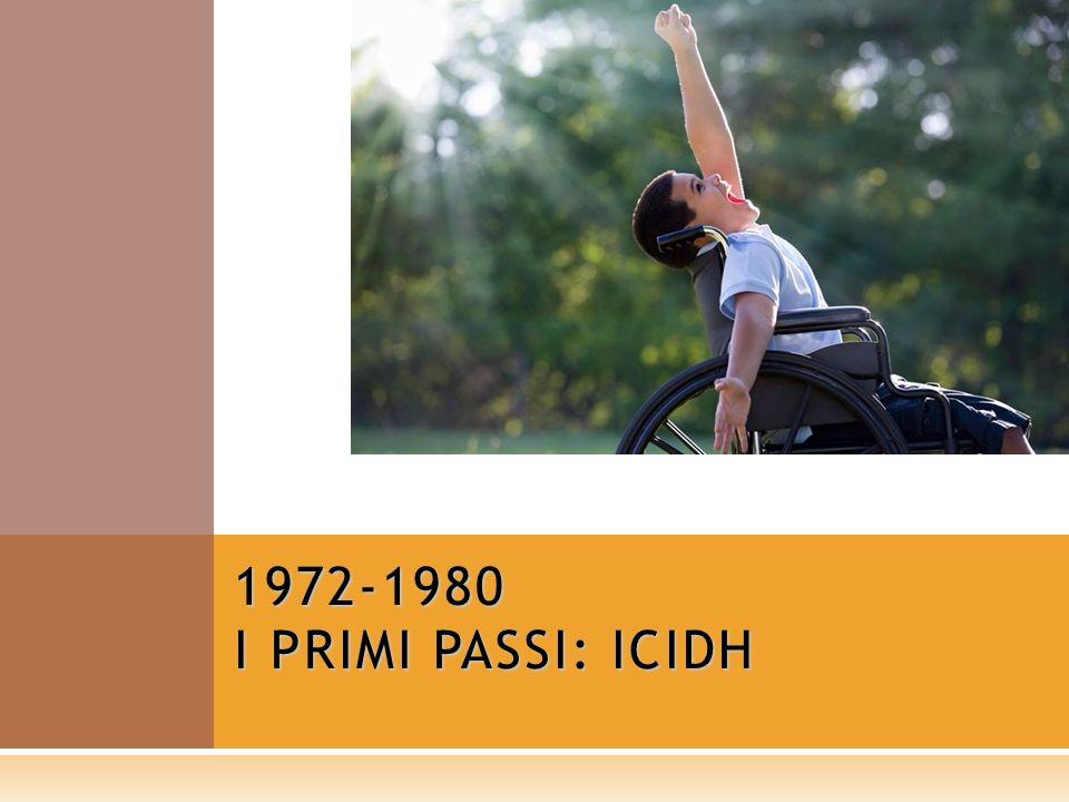 1972-1980 I PRIMI PASSI: ICIDH