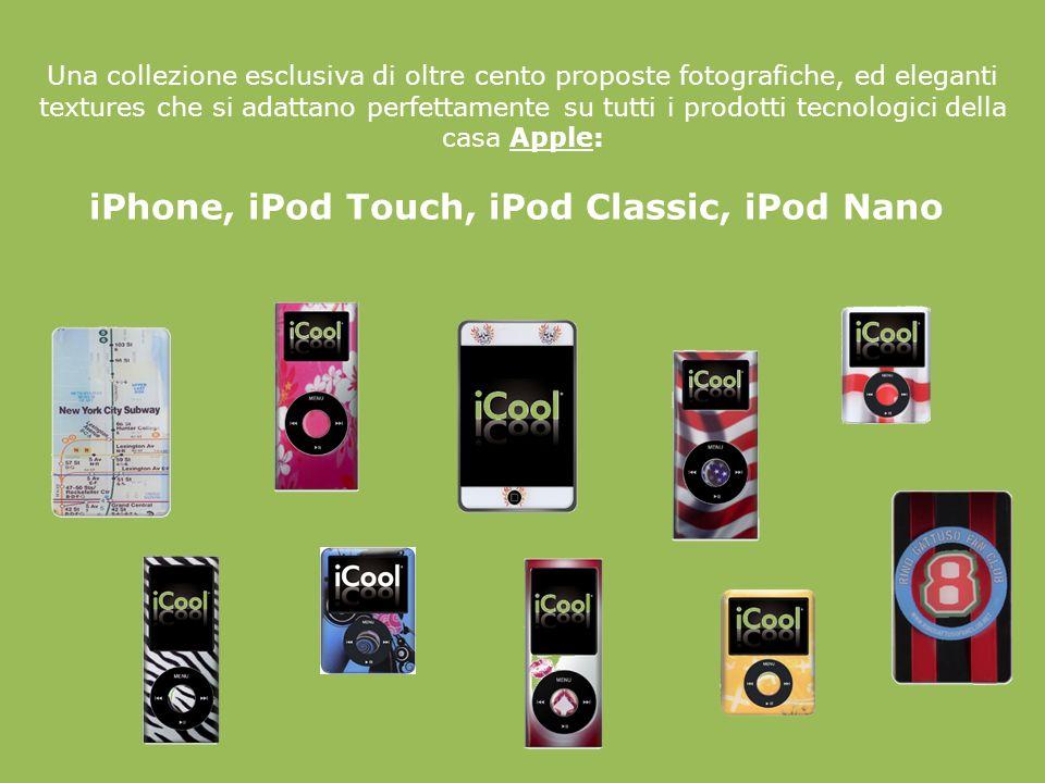 Una collezione esclusiva di oltre cento proposte fotografiche, ed eleganti textures che si adattano perfettamente su tutti i prodotti tecnologici della casa Apple: iPhone, iPod Touch, iPod Classic, iPod Nano.