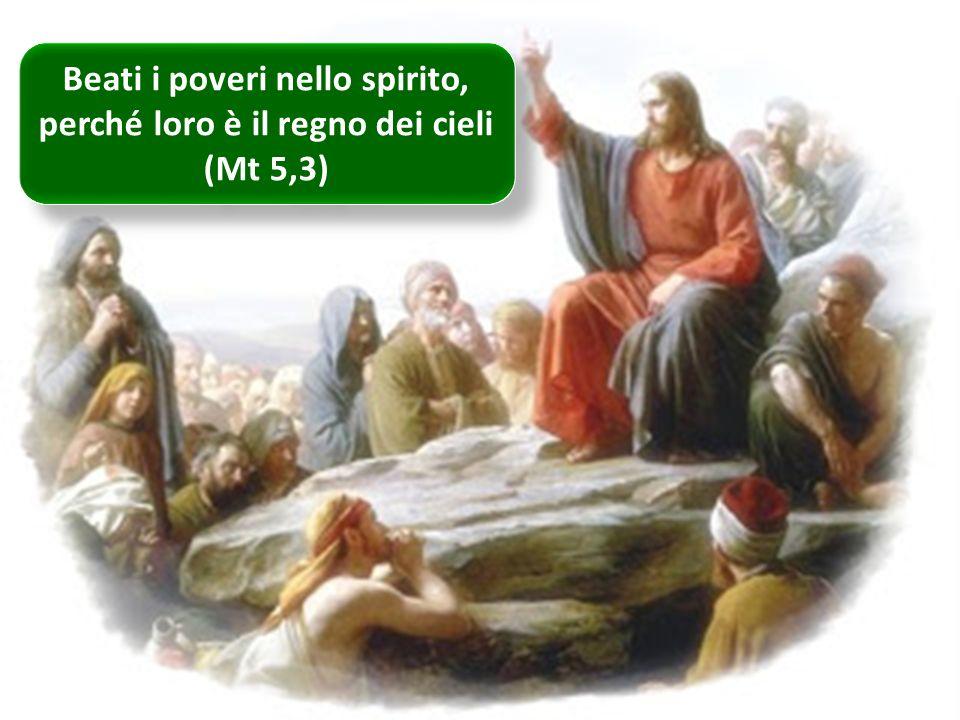 Beati i poveri nello spirito, perché loro è il regno dei cieli (Mt 5,3) Beati i poveri nello spirito, perché loro è il regno dei cieli (Mt 5,3) ritardo