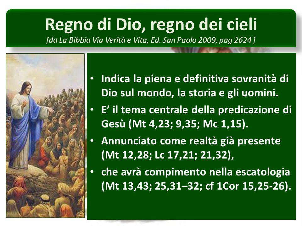 Regno di Dio, regno dei cieli [da La Bibbia Via Verità e Vita, Ed.