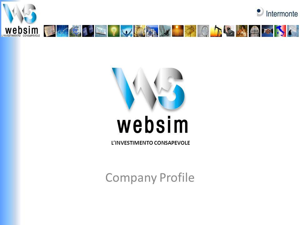 Chi siamo @Websim - Websim Company Profile / feb 2012 2 Websim produce informazione, analisi tecnica e fondamentale, consulenza finanziaria sulle società quotate e sui principali strumenti; che distribuisce agli investitori retail attraverso: www.websim.it, il nostro sito internet a pagamento: più di 1000 abbonati ed oltre 50mila utenti registrati alla propria newsletter; le più importanti piattaforme di trading online; aree extranet / desktop finanziari di home banking; Ogni giorno 1 milione di investitori, su 7,7 milioni di utilizzatori di Internet Banking in Italia (fonte: elaborazione su rapporto Digital Finance/Nielsen), hanno accesso ai servizi di analisi di Websim; Websim è stata costituita il 25 febbraio 2000 ed è una divisione di Intermonte Sim, leader italiano nellintermediazione azionaria sulla Borsa di Milano per conto di soggetti istituzionali.
