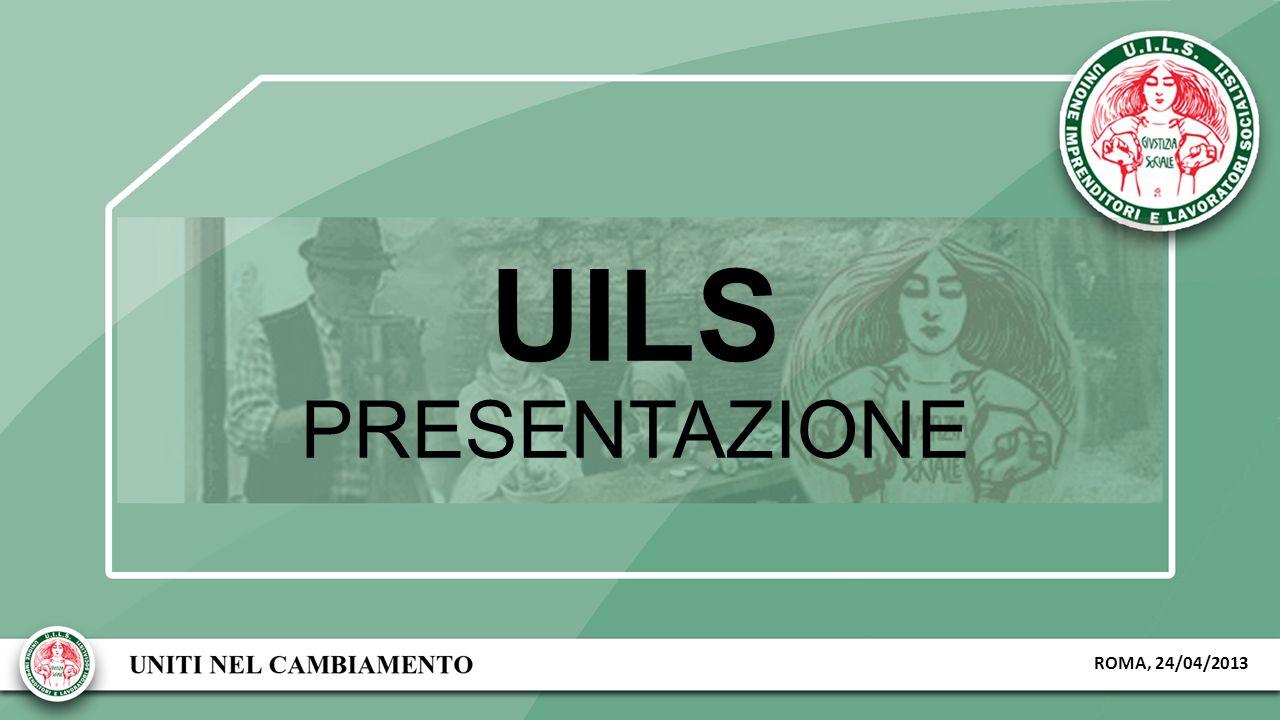 UILS PRESENTAZIONE ROMA, 24/04/2013