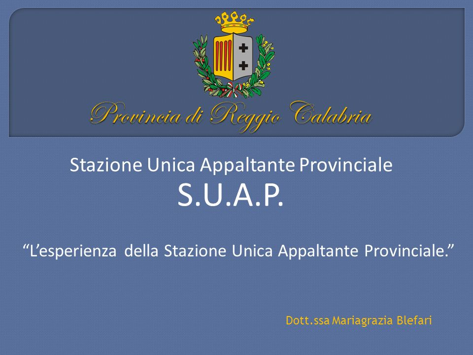 Stazione Unica Appaltante Provinciale S.U.A.P.