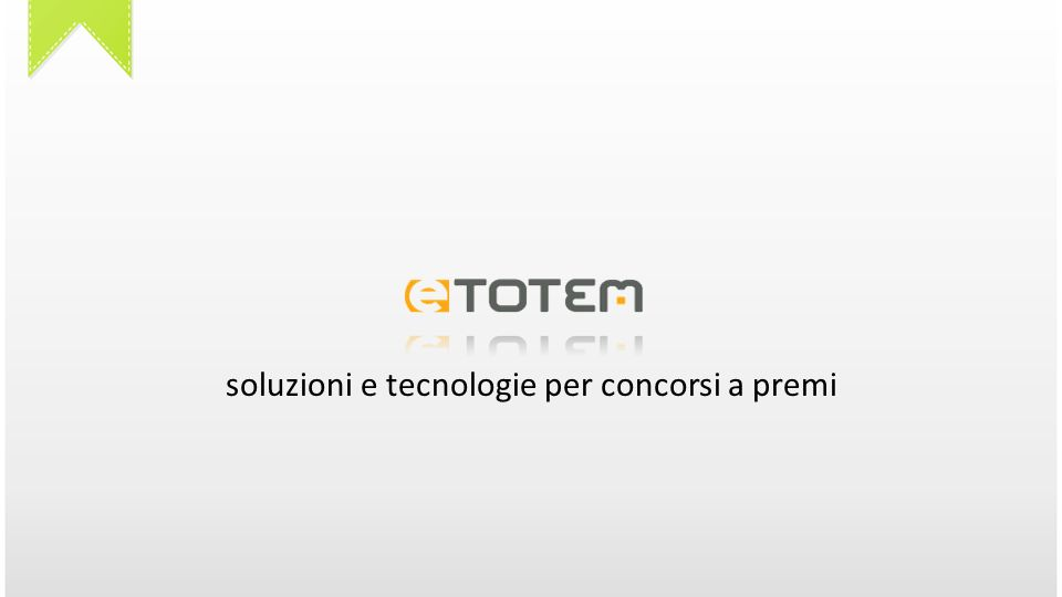 Concorsi a premi eTOTEM eTOTEM è la innovativa piattaforma per concorsi a premi instant win in cui i partecipanti hanno la possibilità di scoprire all istante se sono vincitori di un premio.