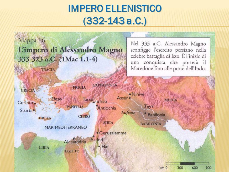 IMPERO ELLENISTICO (332-143 a.C.)
