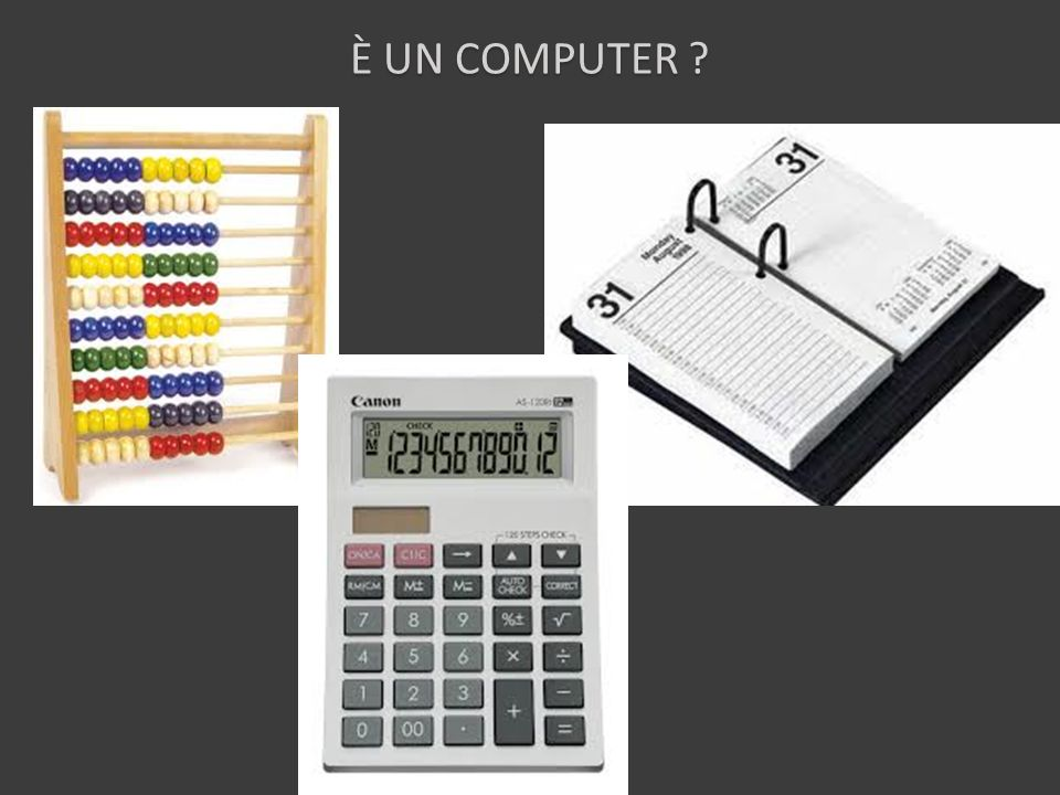 È UN COMPUTER ?