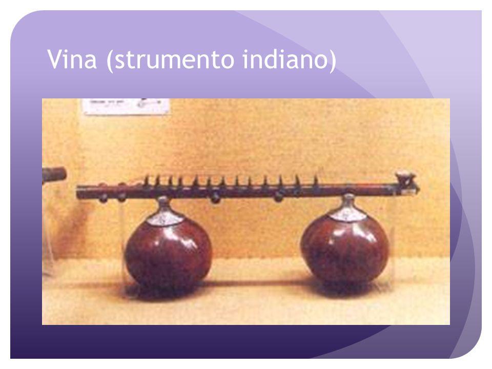 Gli Indiani Anche il popolo indiano vanta una millenaria ed articolatissima storia musicale. Gli strumenti più importanti nella storia della musica in