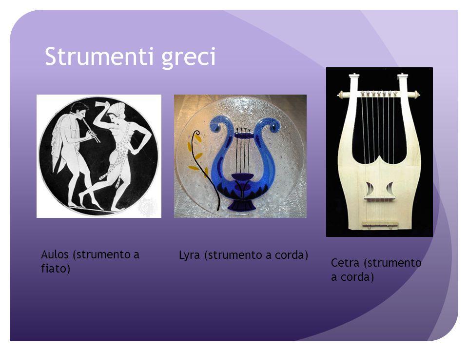 Gli strumenti musicali Laulos è lantenato greco dello strumento a fiato che i Romani chiameranno tibia: dal momento che per farlo suonare occorreva so