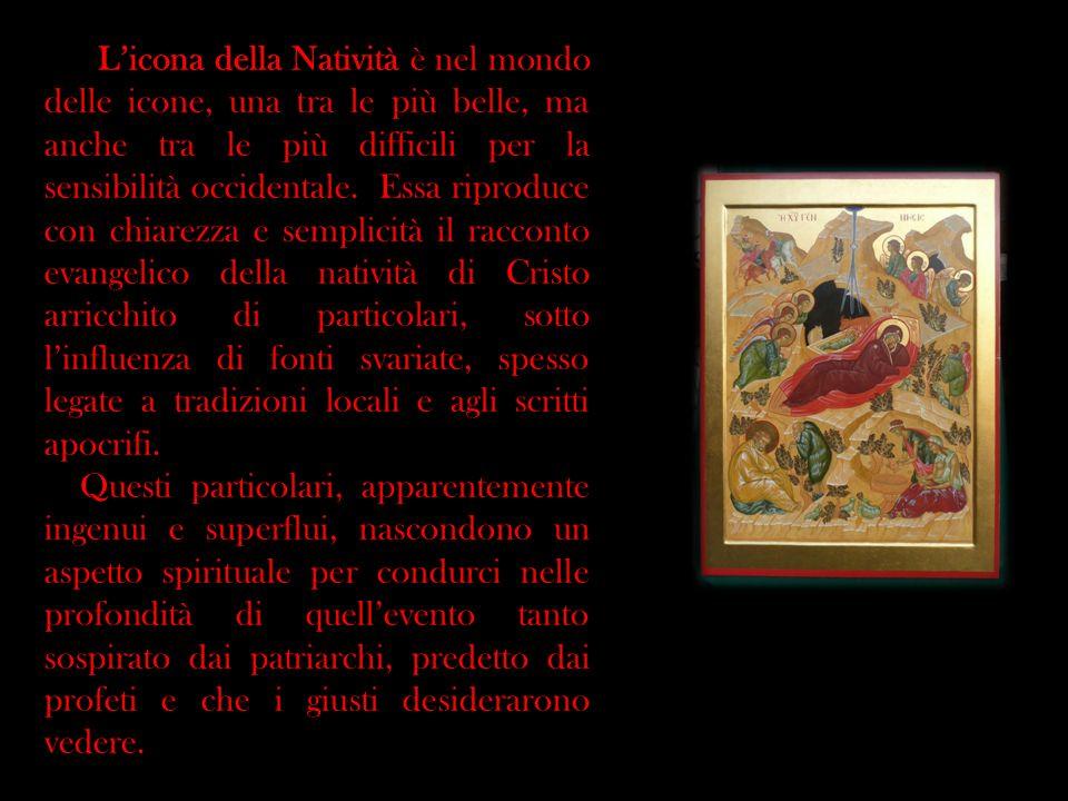 Licona della Natività è nel mondo delle icone, una tra le più belle, ma anche tra le più difficili per la sensibilità occidentale. Essa riproduce con