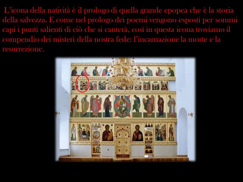 Licona della natività è il prologo di quella grande epopea che è la storia della salvezza. E come nel prologo dei poemi vengono esposti per sommi capi