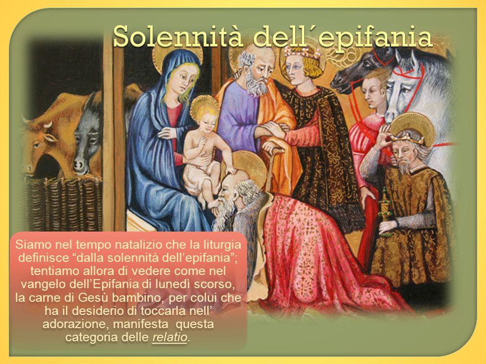 Solennità dell´epifania Siamo nel tempo natalizio che la liturgia definisce dalla solennità dellepifania; tentiamo allora di vedere come nel vangelo d
