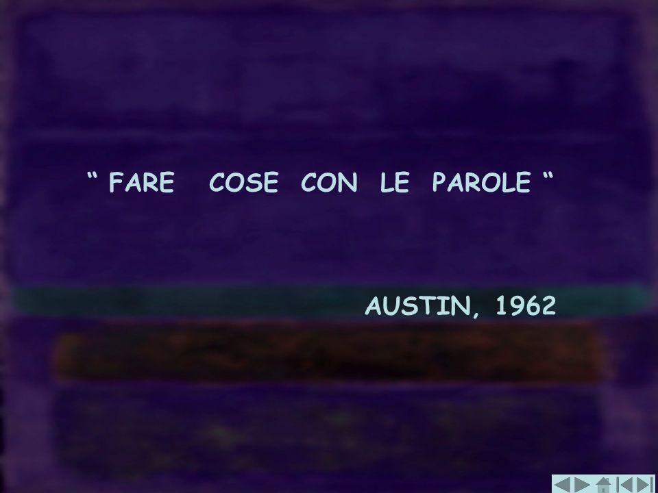 FARE COSE CON LE PAROLE AUSTIN, 1962