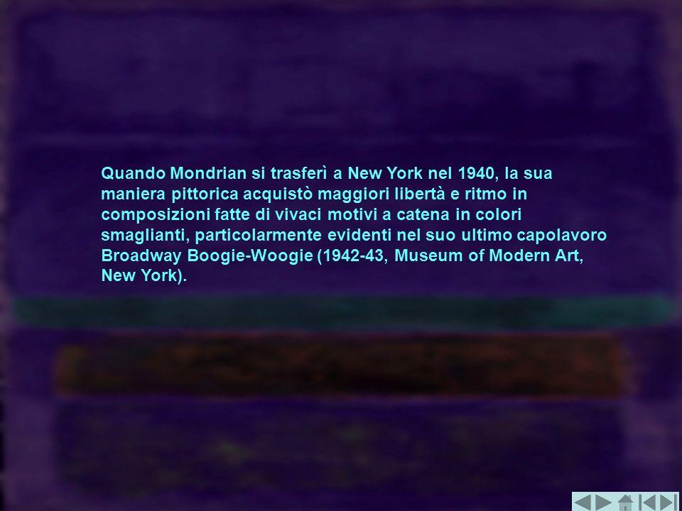 Quando Mondrian si trasferì a New York nel 1940, la sua maniera pittorica acquistò maggiori libertà e ritmo in composizioni fatte di vivaci motivi a c