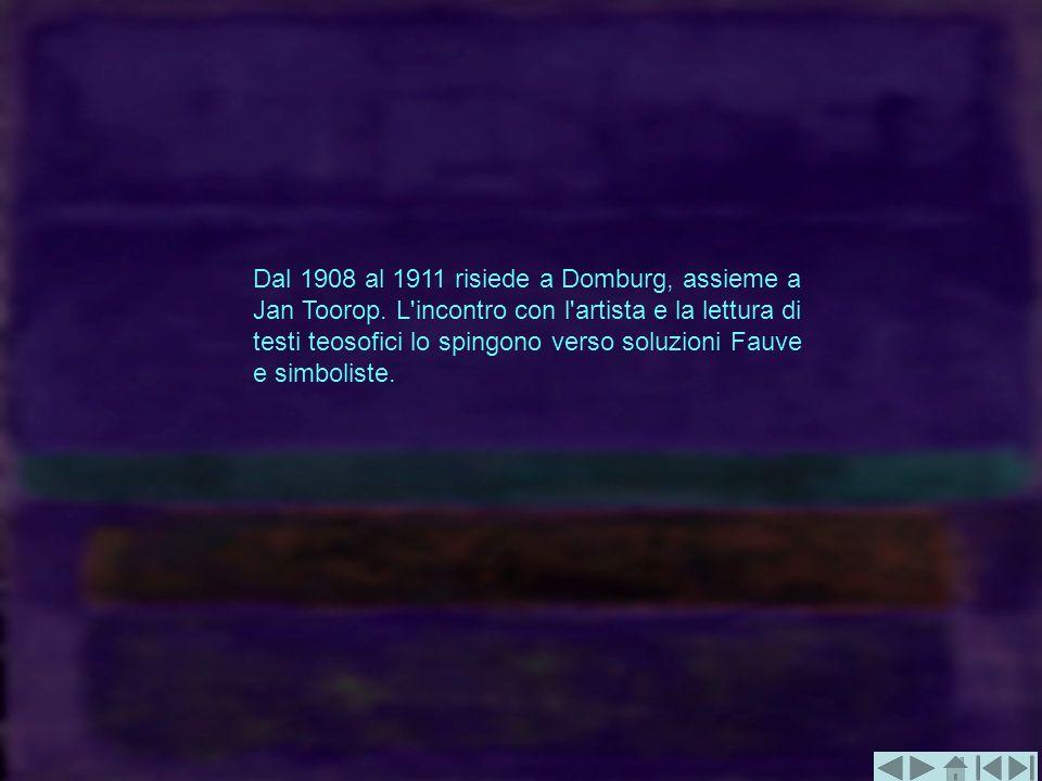 Dal 1908 al 1911 risiede a Domburg, assieme a Jan Toorop. L'incontro con l'artista e la lettura di testi teosofici lo spingono verso soluzioni Fauve e