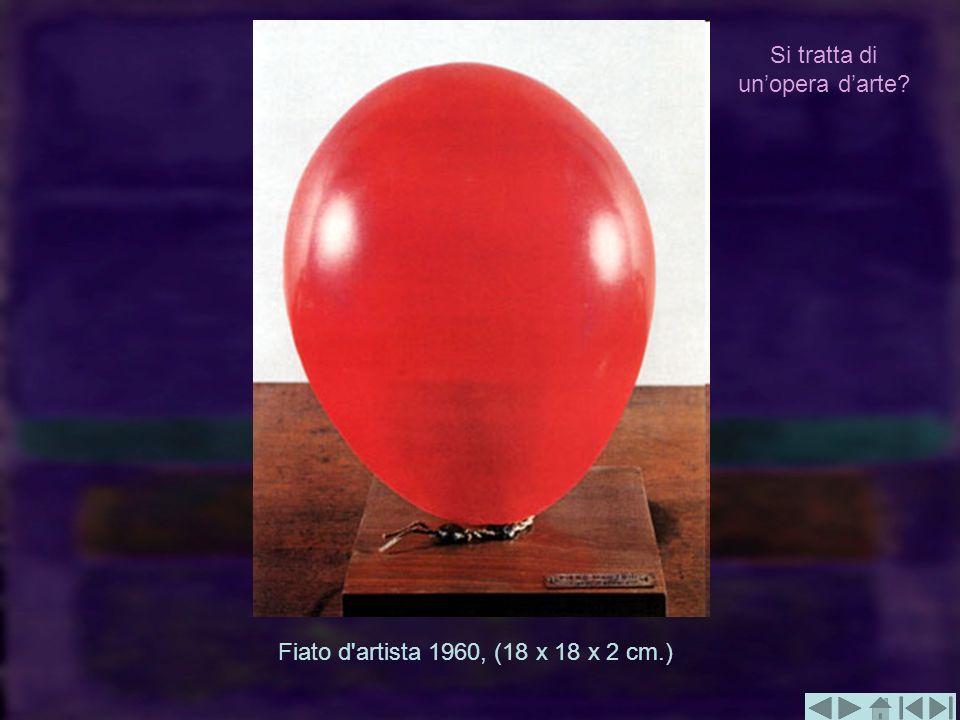 Fiato d'artista 1960, (18 x 18 x 2 cm.) Si tratta di unopera darte?