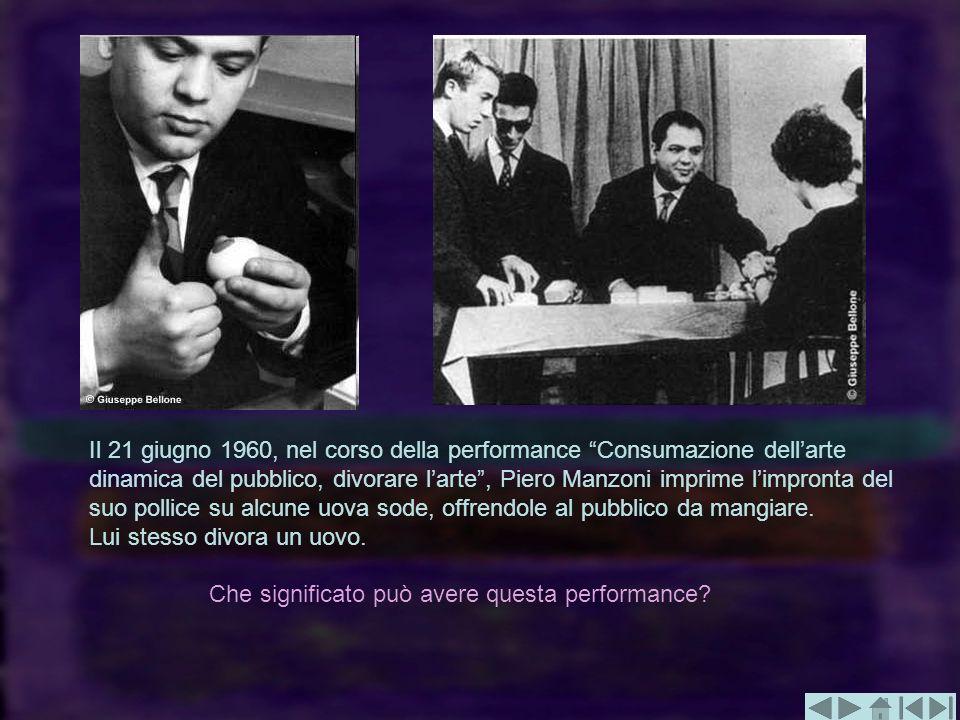 Il 21 giugno 1960, nel corso della performance Consumazione dellarte dinamica del pubblico, divorare larte, Piero Manzoni imprime limpronta del suo po