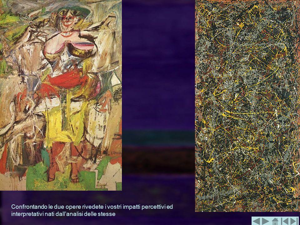 Confrontando le due opere rivedete i vostri impatti percettivi ed interpretativi nati dallanalisi delle stesse