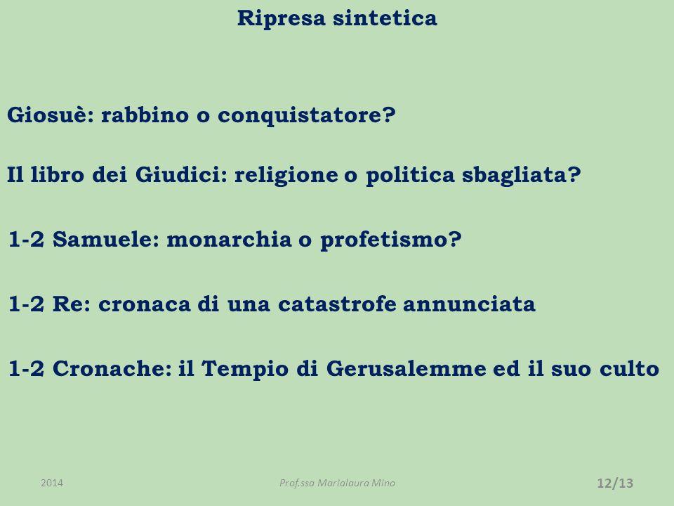 Ripresa sintetica Giosuè: rabbino o conquistatore.