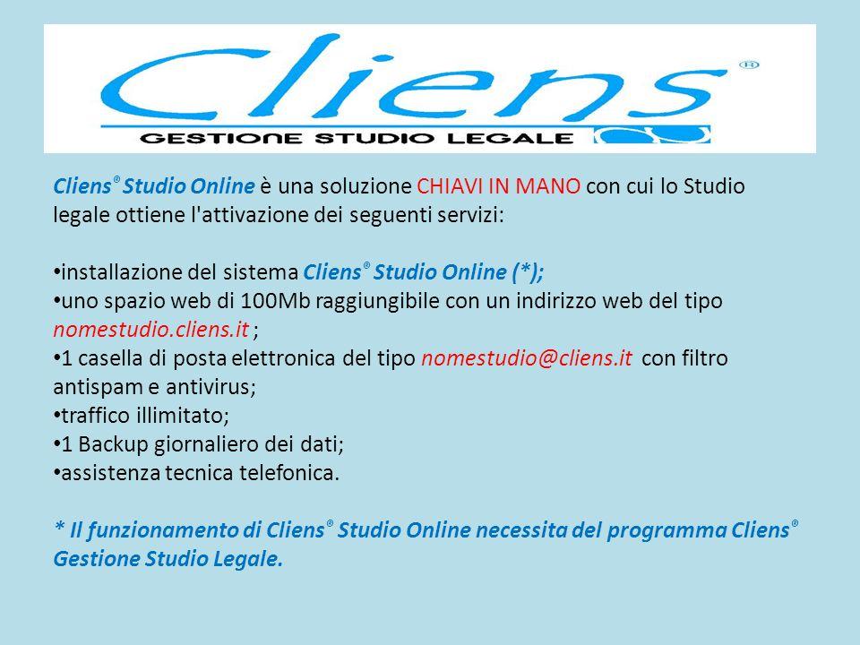 Cliens ® Studio Online è una soluzione CHIAVI IN MANO con cui lo Studio legale ottiene l'attivazione dei seguenti servizi: installazione del sistema C