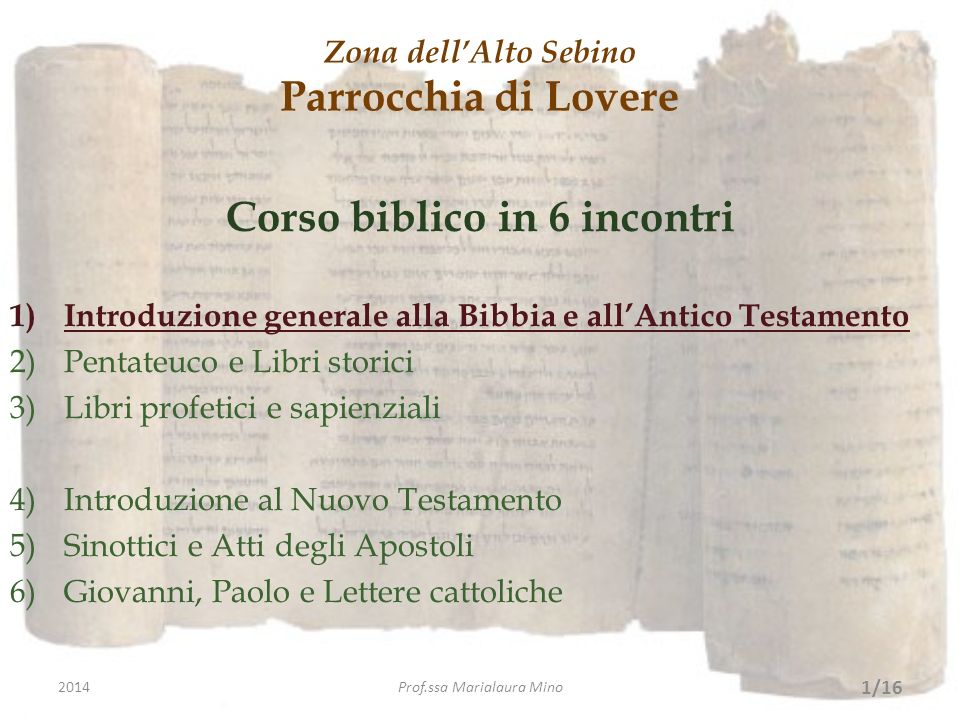Bibliografia di riferimento: - C ONCILIO V ATICANO II, Costituzione dogmatica Dei Verbum sulla divina rivelazione, 1965.