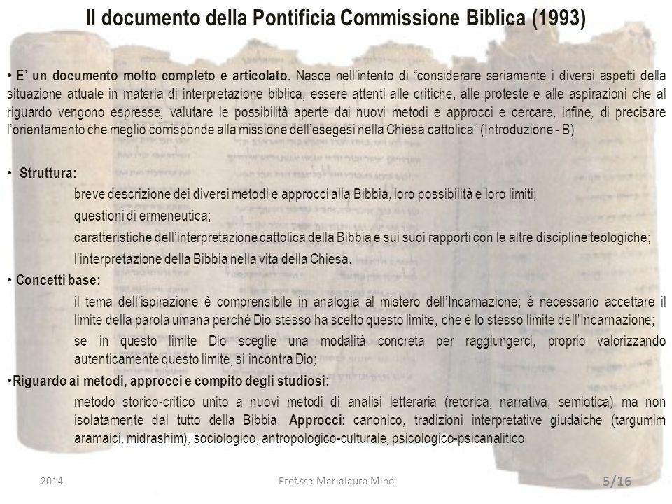 Il documento della Pontificia Commissione Biblica (1993) E un documento molto completo e articolato. Nasce nellintento di considerare seriamente i div