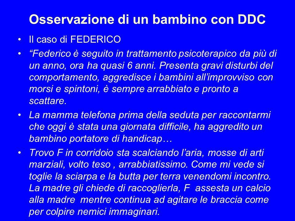 Osservazione di un bambino con DDC Il caso di FEDERICO Federico è seguito in trattamento psicoterapico da più di un anno, ora ha quasi 6 anni. Present