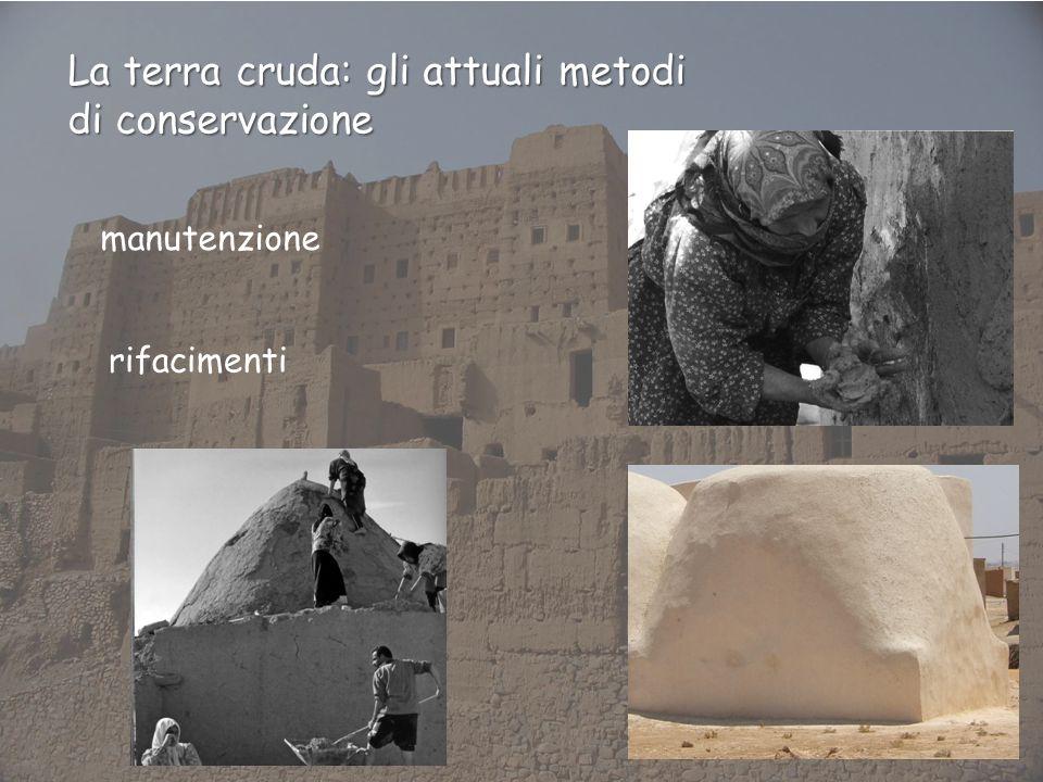 La terra cruda: gli attuali metodi di conservazione manutenzione rifacimenti