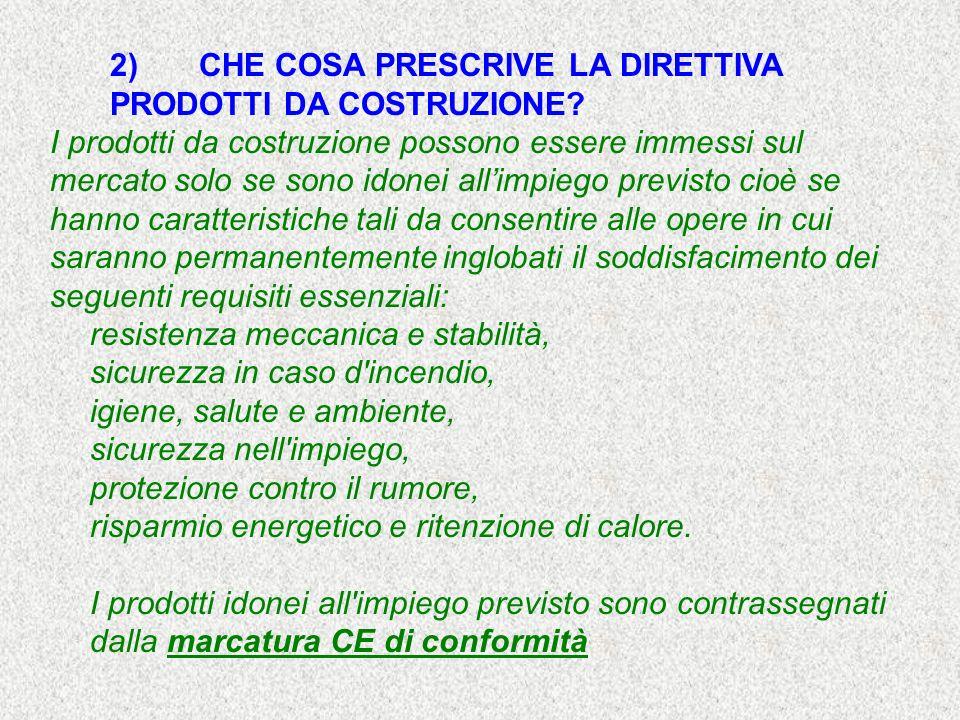3)QUALI SONO I VANTAGGI DELLA MARCATURA CE.