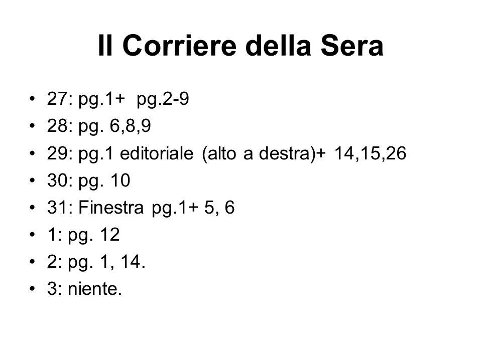 Il Corriere della Sera 27: pg.1+ pg.2-9 28: pg.