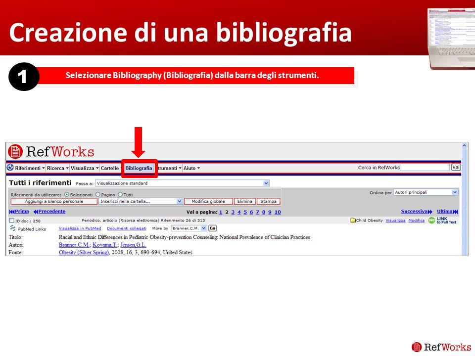 Selezionare Bibliography (Bibliografia) dalla barra degli strumenti. 1