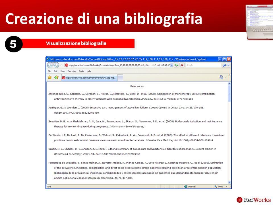 Creazione di una bibliografia Visualizzazione bibliografia 5