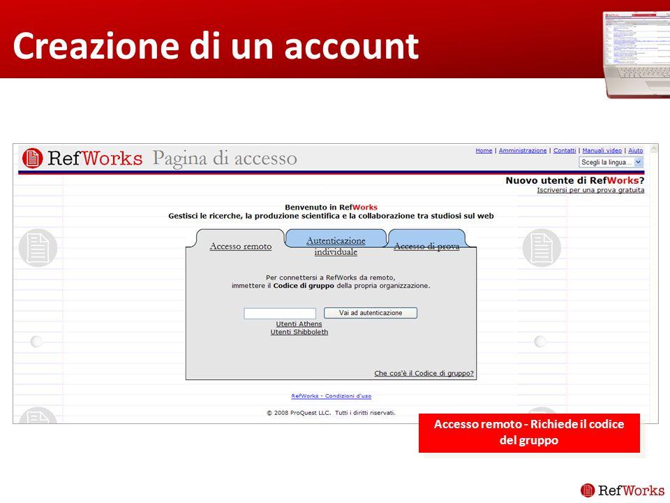 Creazione di un account Accesso remoto - Richiede il codice del gruppo