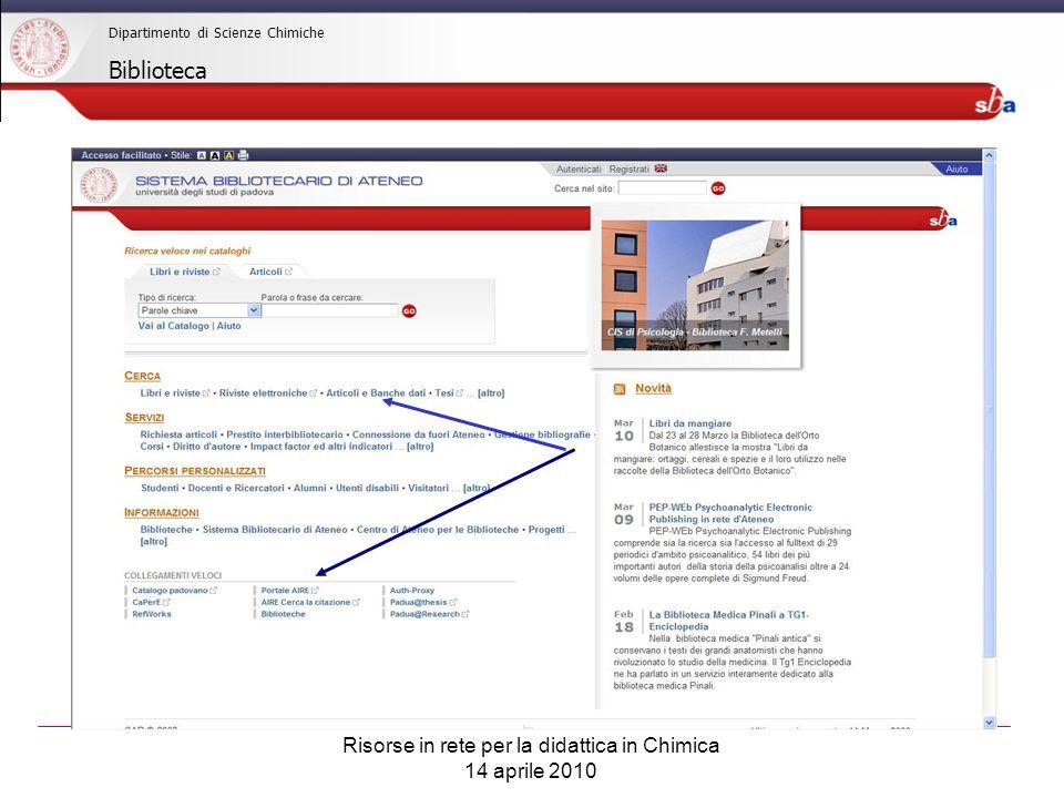 Risorse in rete per la didattica in Chimica 14 aprile 2010 Dipartimento di Scienze Chimiche Biblioteca PORTALE AIRE