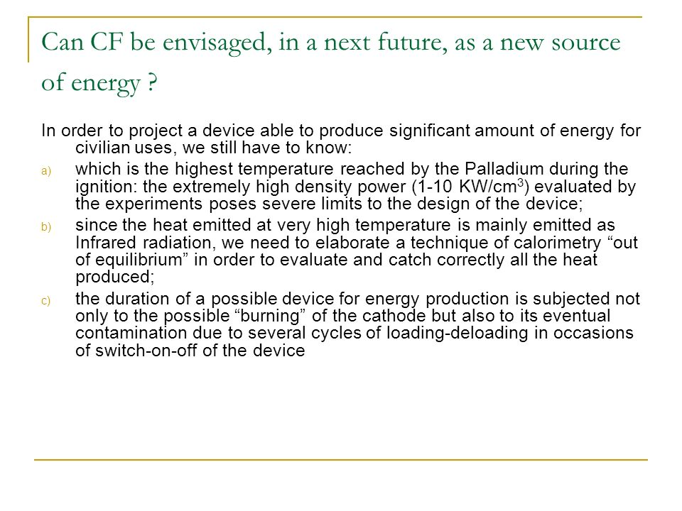 Can CF be envisaged, in a next future, as a new source of energy .