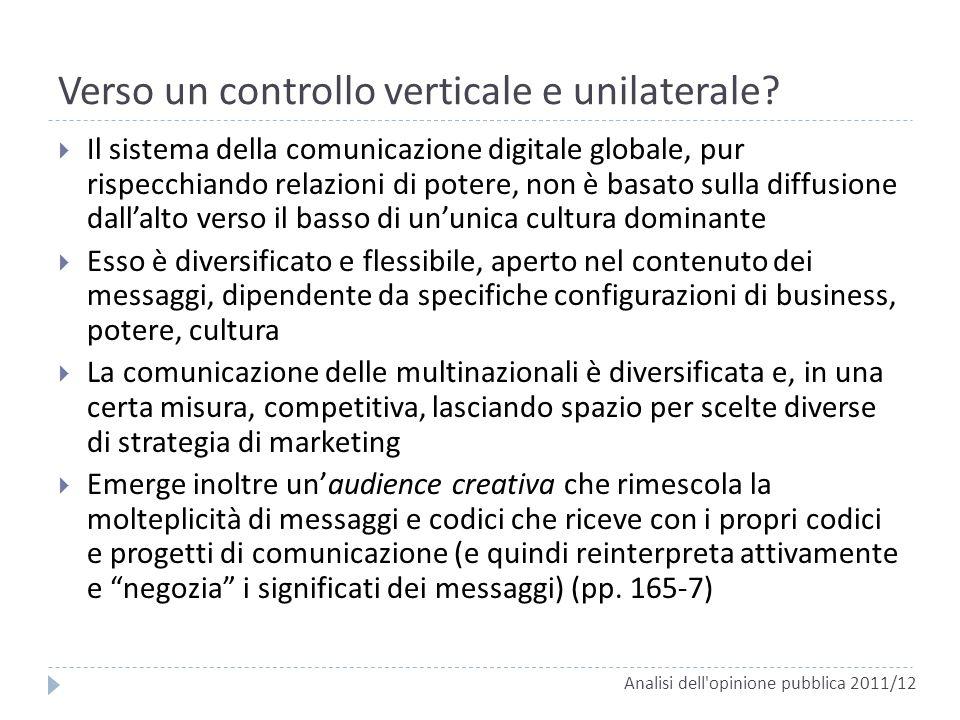 Verso un controllo verticale e unilaterale? Il sistema della comunicazione digitale globale, pur rispecchiando relazioni di potere, non è basato sulla