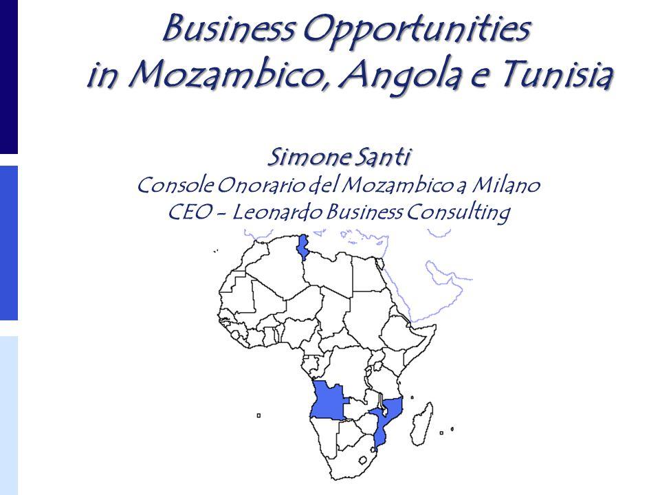 1 Business Opportunities in Mozambico, Angola e Tunisia Simone Santi Simone Santi Console Onorario del Mozambico a Milano CEO - Leonardo Business Cons