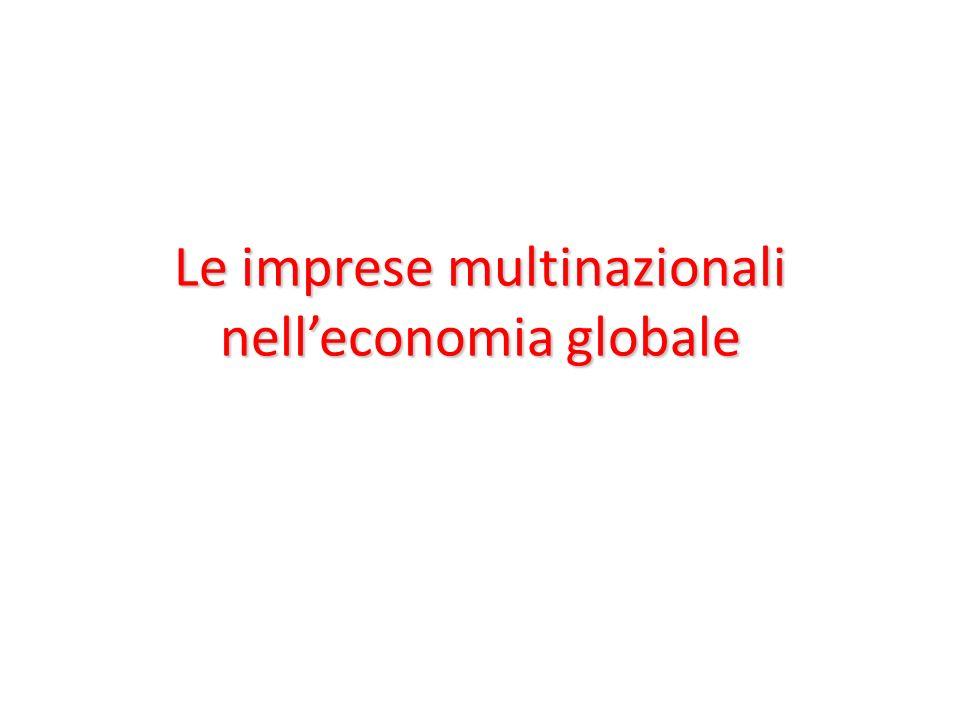 Le imprese multinazionali nelleconomia globale