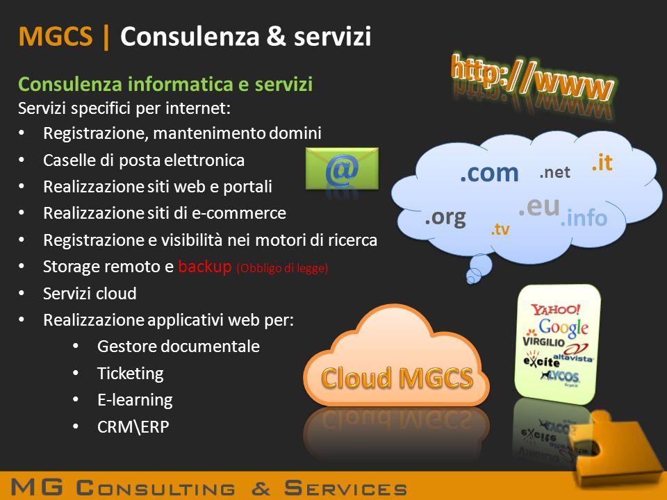 MGCS | Consulenza & servizi Consulenza informatica e servizi Servizi specifici per internet: Registrazione, mantenimento domini Caselle di posta elett