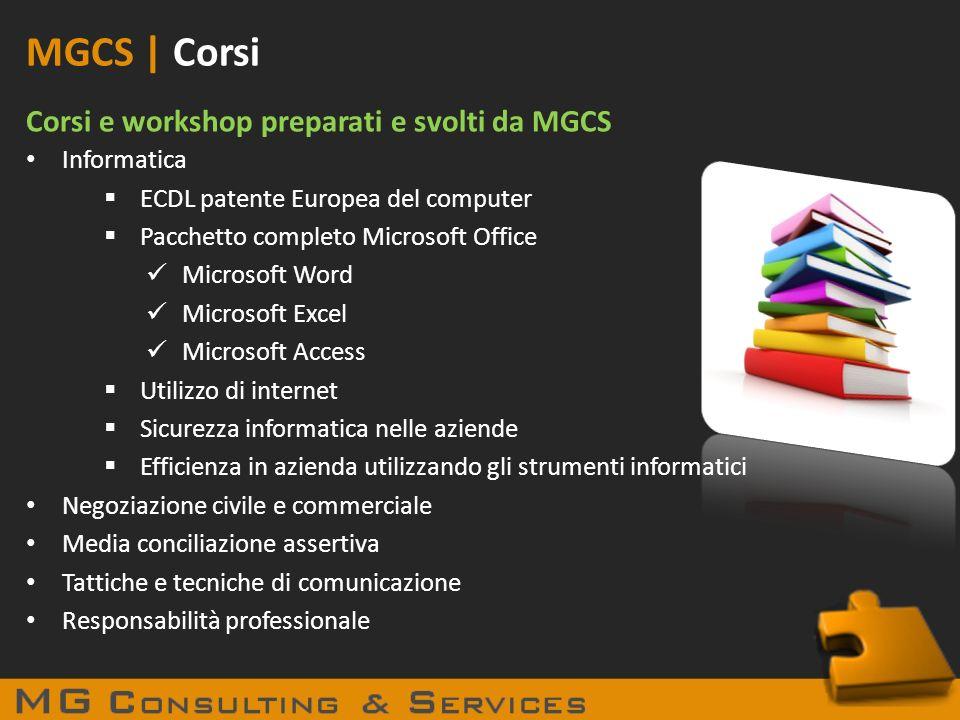 MGCS | Corsi Corsi e workshop preparati e svolti da MGCS Informatica ECDL patente Europea del computer Pacchetto completo Microsoft Office Microsoft W
