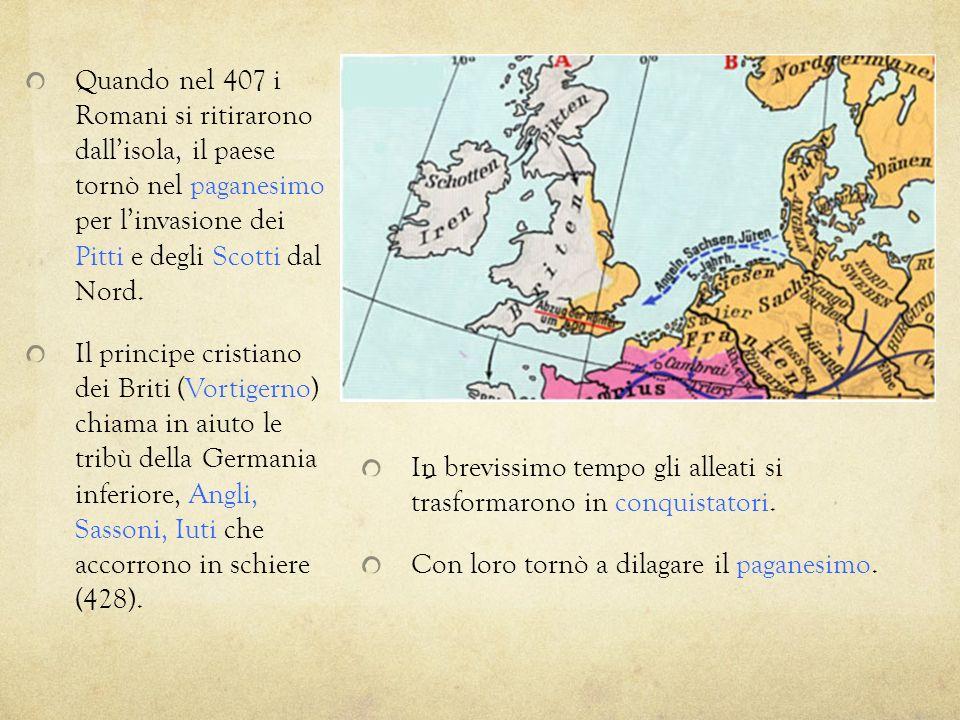 Quando nel 407 i Romani si ritirarono dallisola, il paese tornò nel paganesimo per linvasione dei Pitti e degli Scotti dal Nord. Il principe cristiano