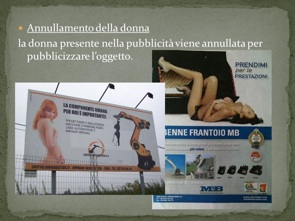 Annullamento della donna la donna presente nella pubblicità viene annullata per pubblicizzare loggetto.