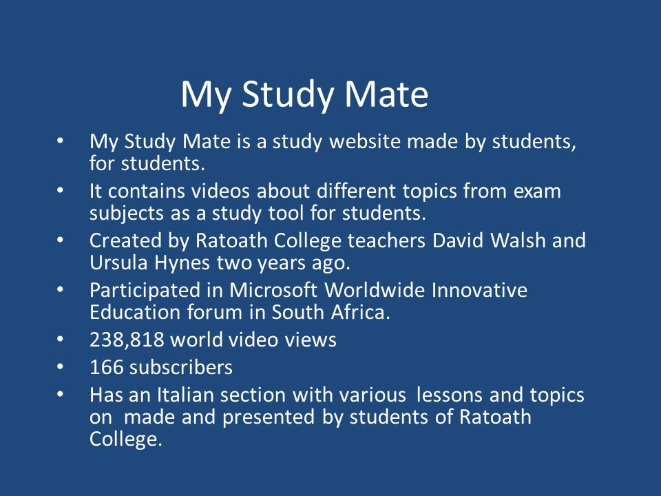 My Study Mate My Study Mate is a study website made by students, for students.