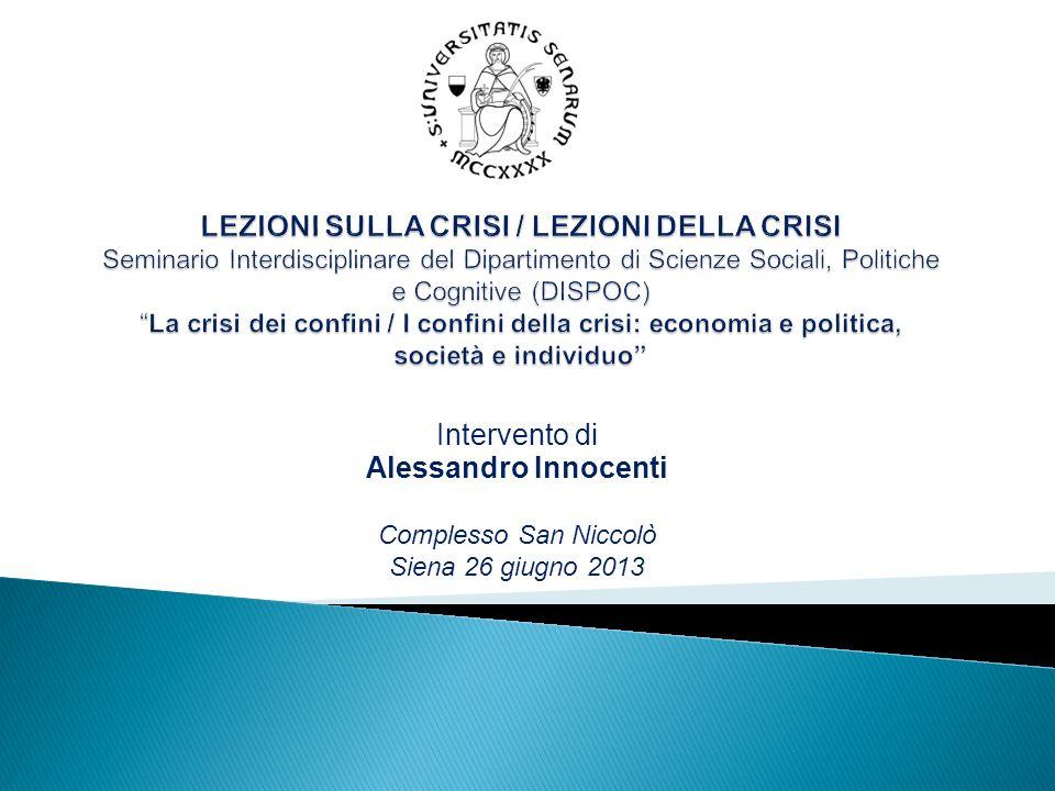 Intervento di Alessandro Innocenti Complesso San Niccolò Siena 26 giugno 2013